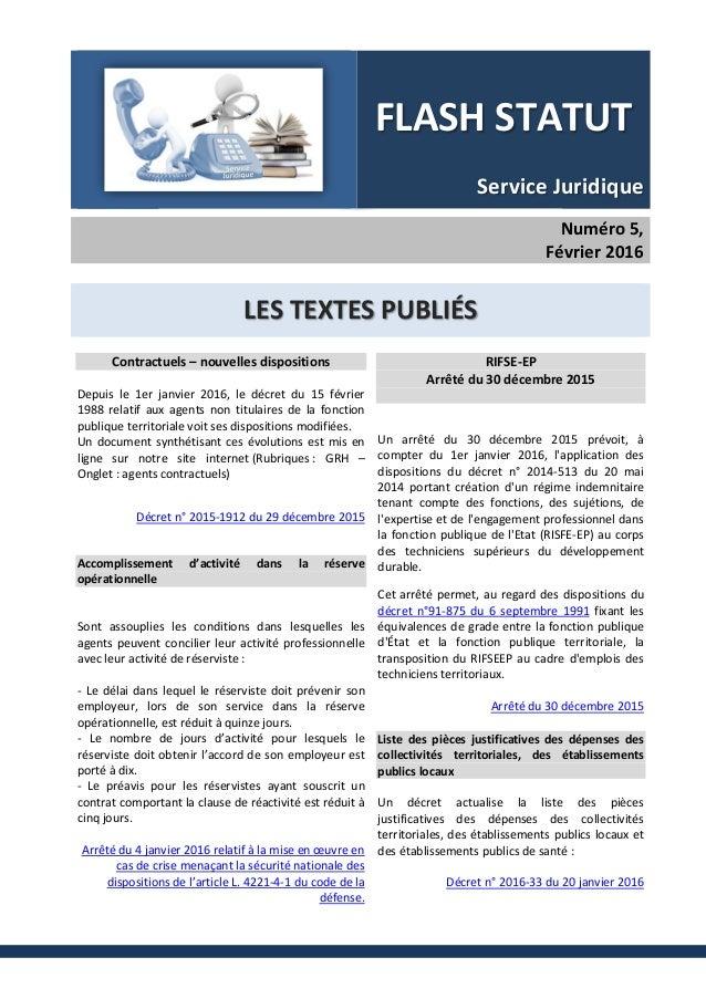 FLASH STATUT Service Juridique Numéro 5, Février 2016 LES TEXTES PUBLIÉS Contractuels – nouvelles dispositions Depuis le 1...