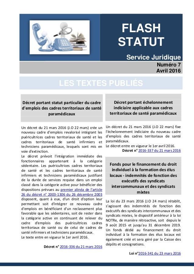 FLASH STATUT Service Juridique Numéro 7 Avril 2016 LES TEXTES PUBLIÉS Décret portant statut particulier du cadre d'emplois...