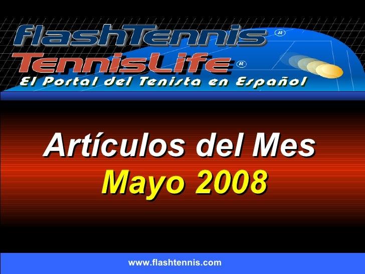 Artículos del Mes  Mayo 2008 www.flashtennis.com