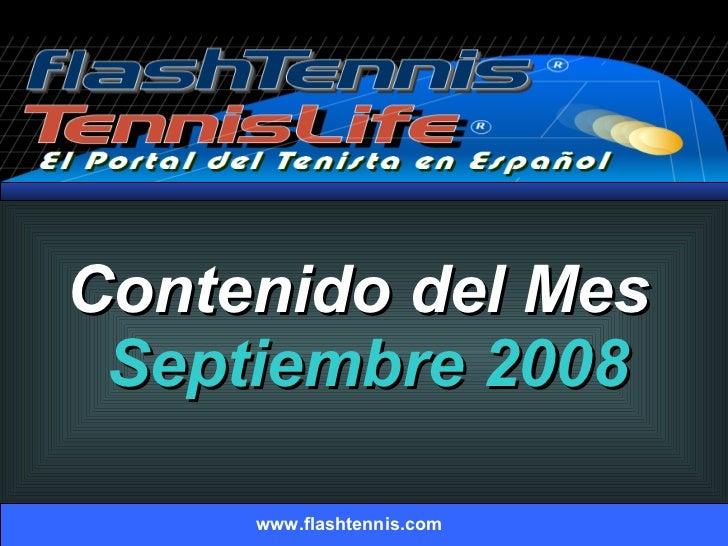 Contenido del Mes  Septiembre 2008 www.flashtennis.com
