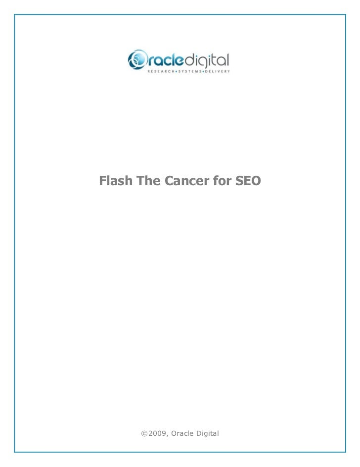 Flash The Cancer for SEO      ©2009, Oracle Digital