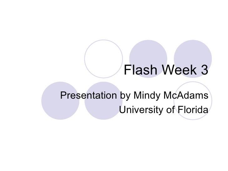 Flash Journalism Week 3
