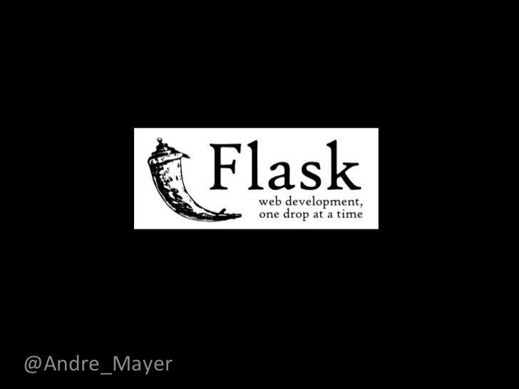 Flask - Python microframework