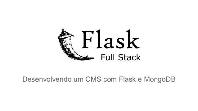 Full Stack Desenvolvendo um CMS com Flask e MongoDB
