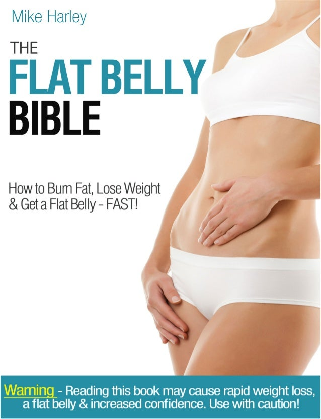 The Flat Belly Bible                                                by Mike Harley                              First Publ...