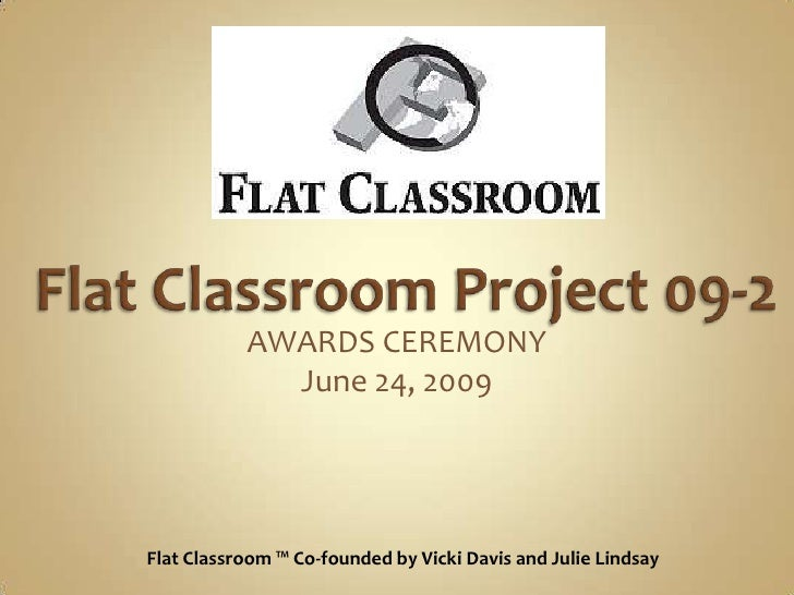Flat Classroom Project 2009-2 Awards