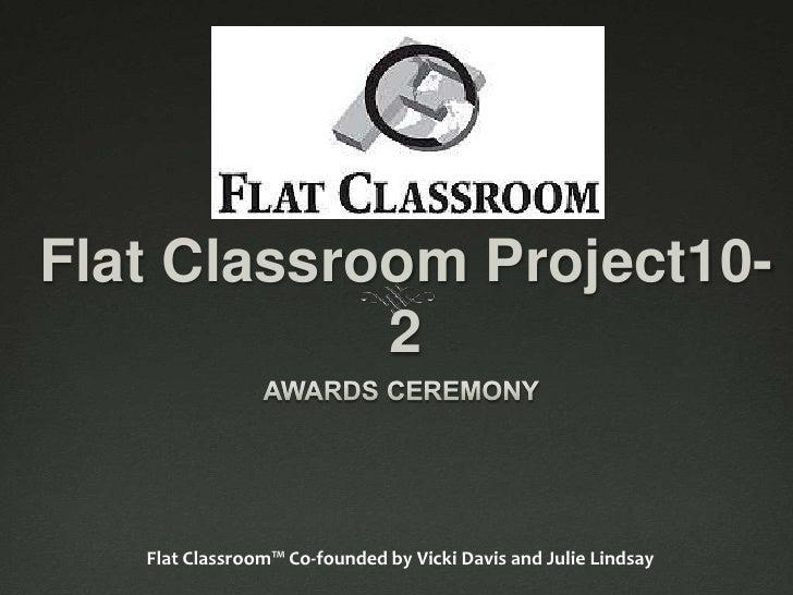Flatclassroomproject10-2awards