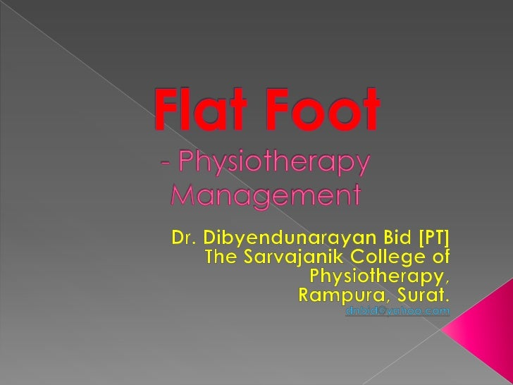  Pes planus (PP) is the loss of the medial  longitudinal arch of the foot. There are various types and causes of  flat f...