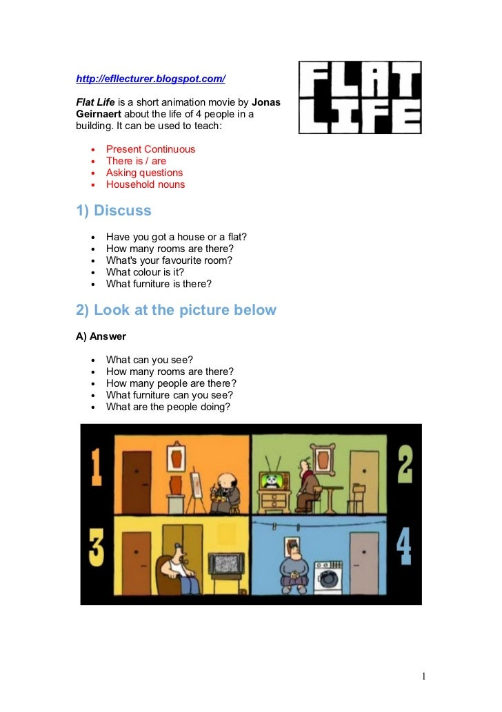 http://efllecturer.blogspot.com/Flat Life is a short animation movie by JonasGeirnaert about the life of 4 people in abuil...