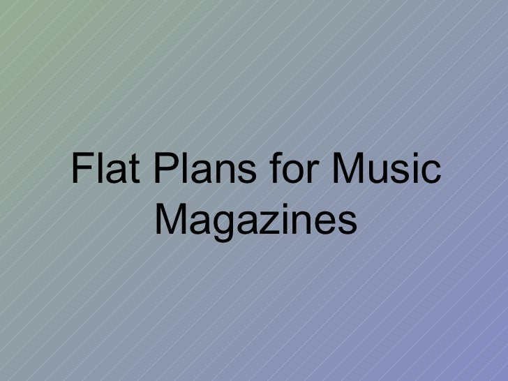 Flat Plans for Music Magazines