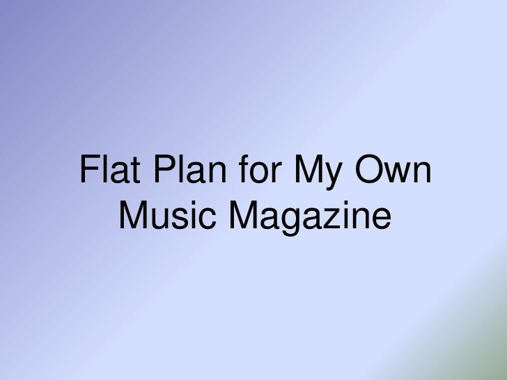 Flat Plan for My Own Music Magazine<br />