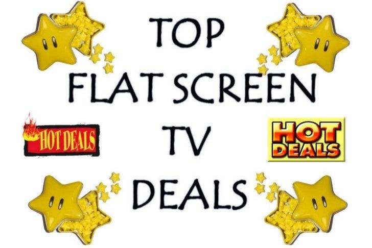 Top Flat Screen TV deals