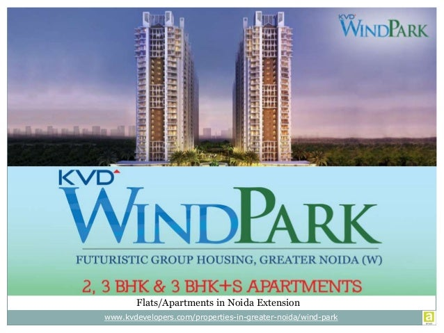 Flats/Apartments in Noida Extension www.kvdevelopers.com/properties-in-greater-noida/wind-park