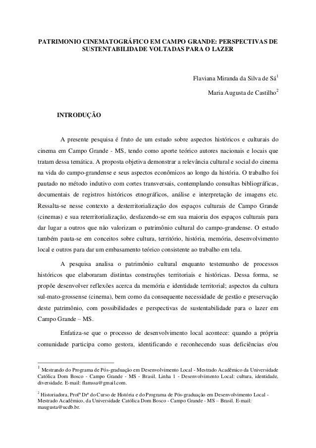 PATRIMONIO CINEMATOGRÁFICO EM CAMPO GRANDE: PERSPECTIVAS DE SUSTENTABILIDADE VOLTADAS PARA O LAZER Flaviana Miranda da Sil...