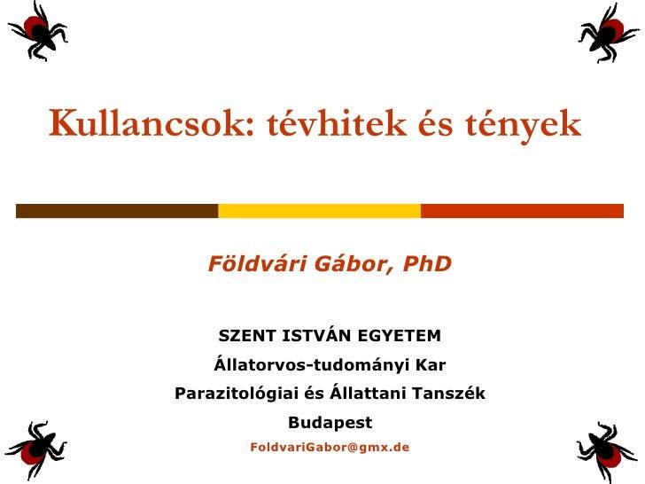Földvári Gábor: Kullancsok: tévhitek és tények - Budapest Science Meetup Április