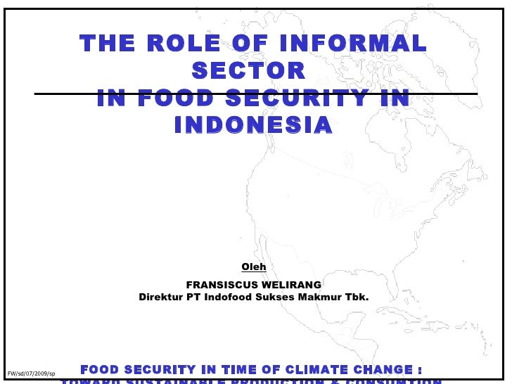 The Role of Informal Sector In Food Security in Indonesia