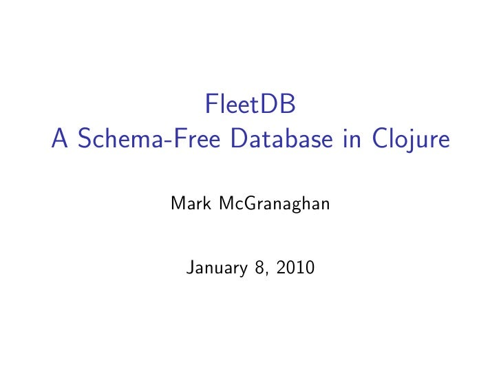 FleetDB A Schema-Free Database in Clojure