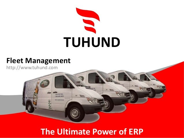 The Ultimate Power of ERP TUHUND Fleet Management http://www.tuhund.com