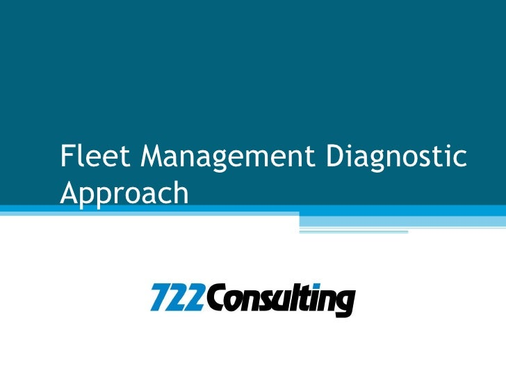 Fleet Management Diagnostic Approach