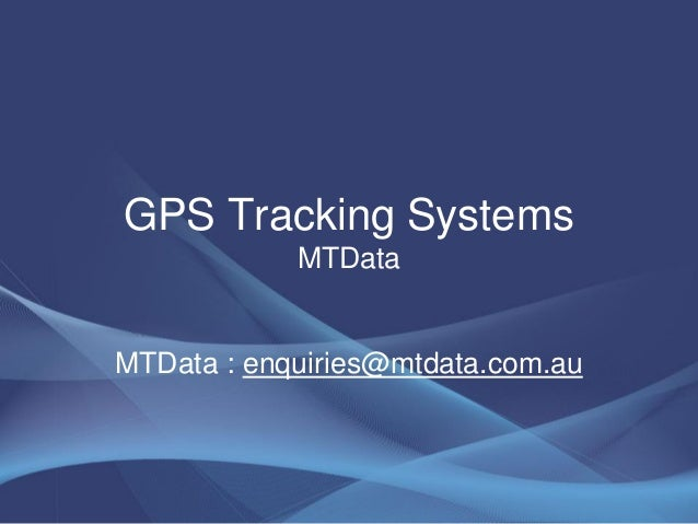 GPS Tracking SystemsMTDataMTData : enquiries@mtdata.com.au