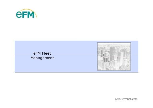 eFM FleetManagement             www.efmnet.com