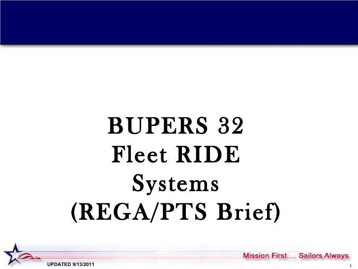 BUPERS 32 Fleet RIDE Systems (REGA/PTS Brief) UPDATED 9/13/2011