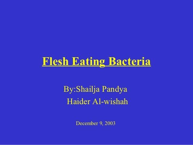 Flesh eating