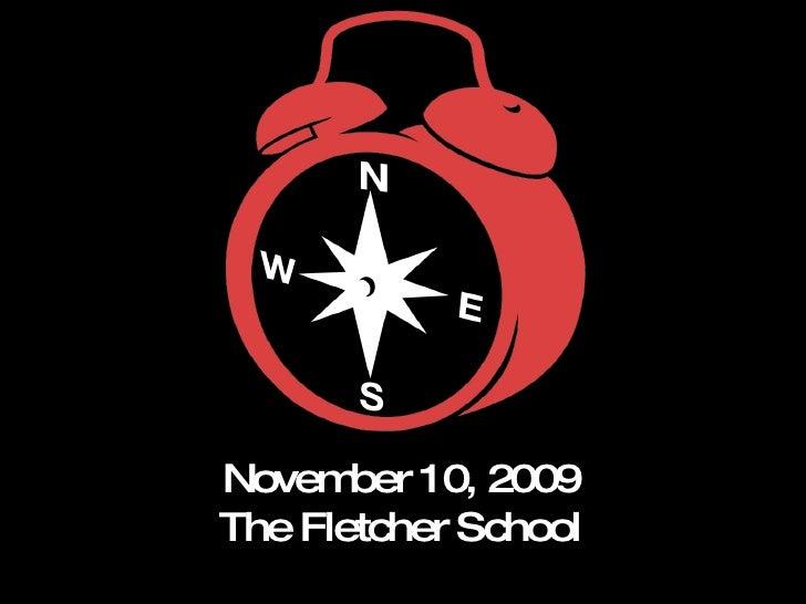 November 10, 2009 The Fletcher School