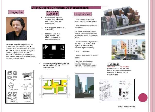 L'ilot Ouvert : Christian De Portzamparc Biographie Christian de Portzamparc ) est un architecte et urbaniste français né ...