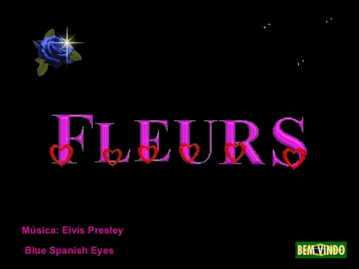 Música: Elvis Presley Blue Spanish Eyes