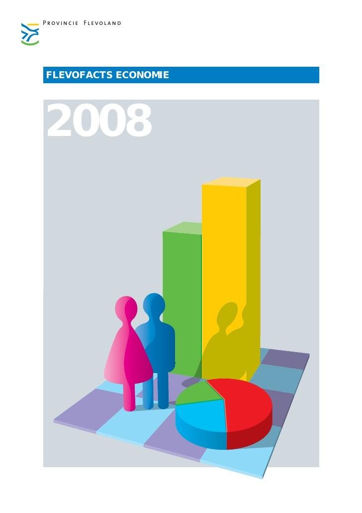Provincie Flevoland     FLEVOFACTS ECONOMIE     2008