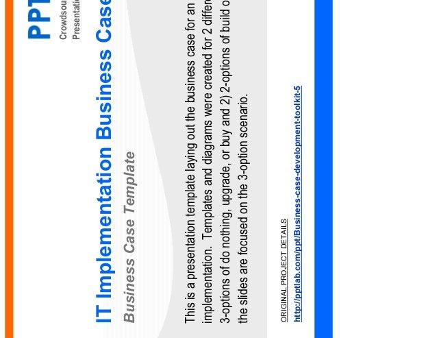 Crowdsourced Business Presentation Design Service IT Implementation Business Case Business Case Template February 26, 2014...