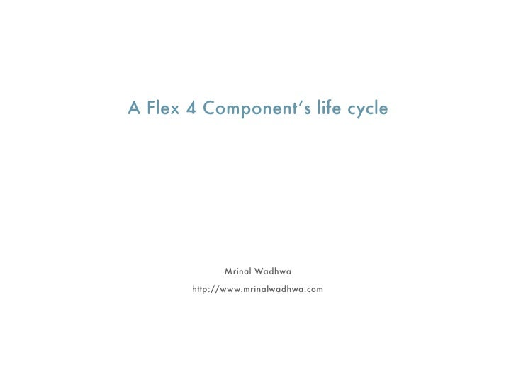 Flex 4 Component Lifecycle