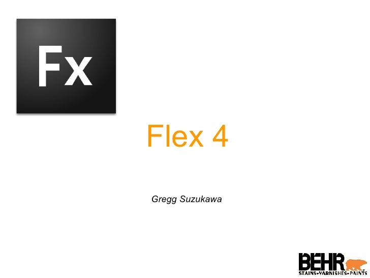 Adobe Flex 4 Overview