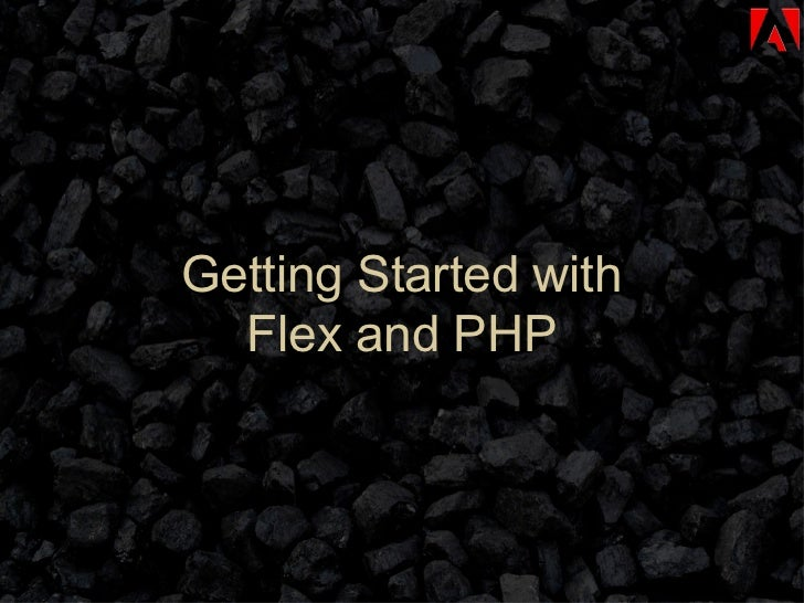 Getting Started with Flex and PHP