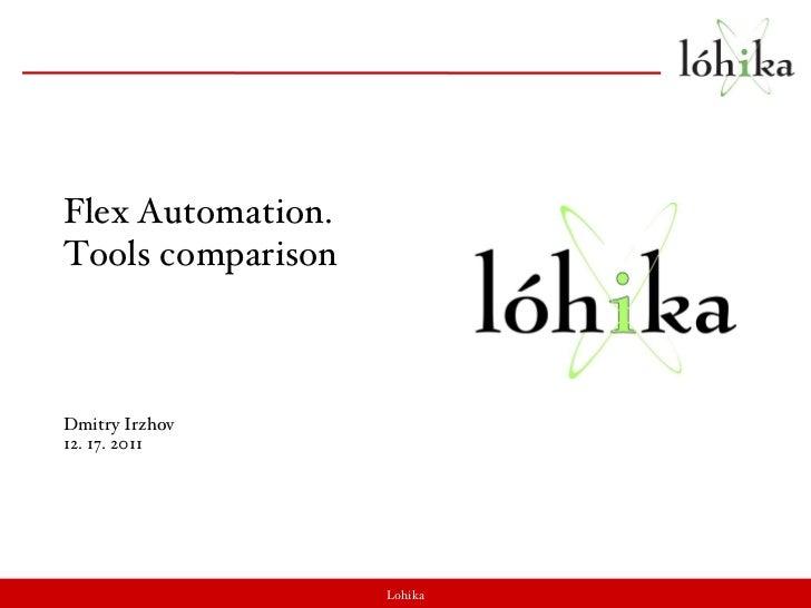 Flex automation. tools comparison