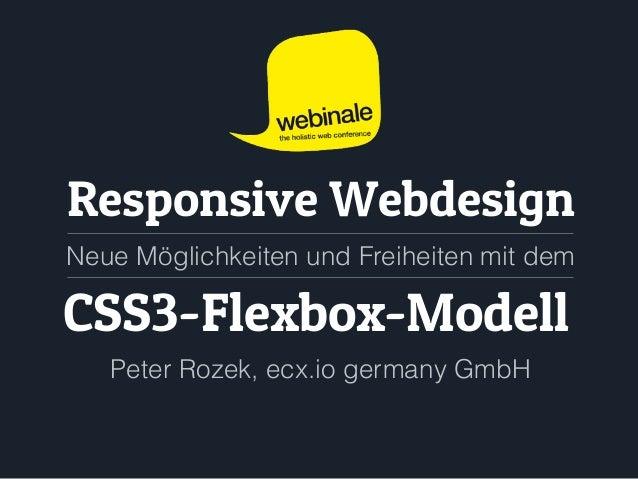 Responsive Webdesign: Neue Möglichkeiten und Freiheiten mit dem CSS3-Flexbox-Modell