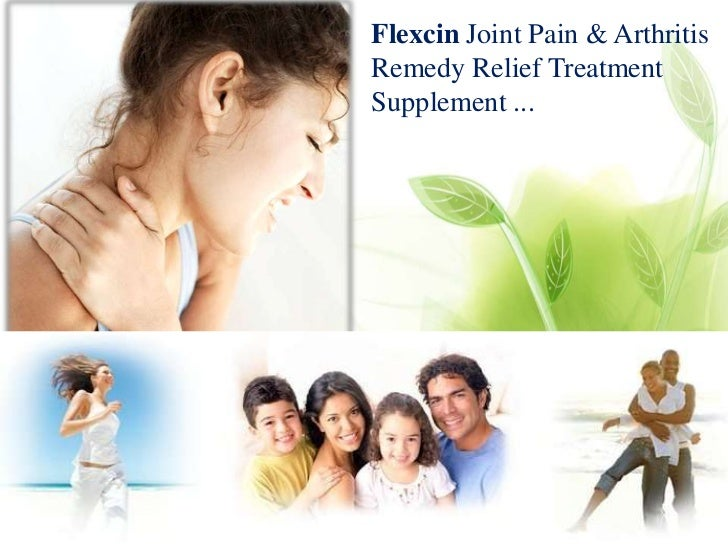 Flexcin Joint Pain & ArthritisRemedy Relief TreatmentSupplement ...