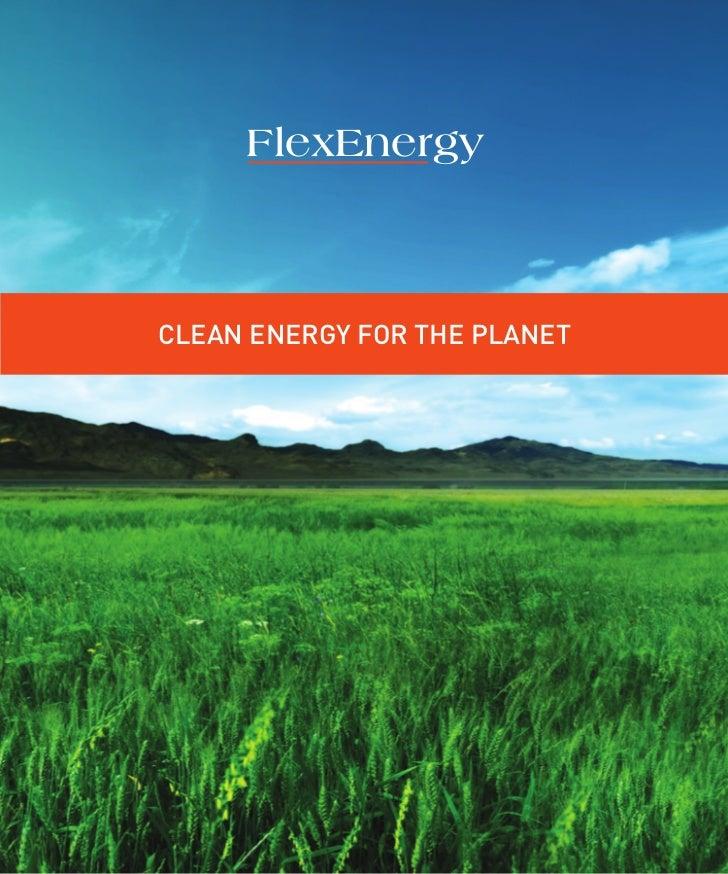 FlexEnergyCLEAN ENERGY FOR THE PLANET