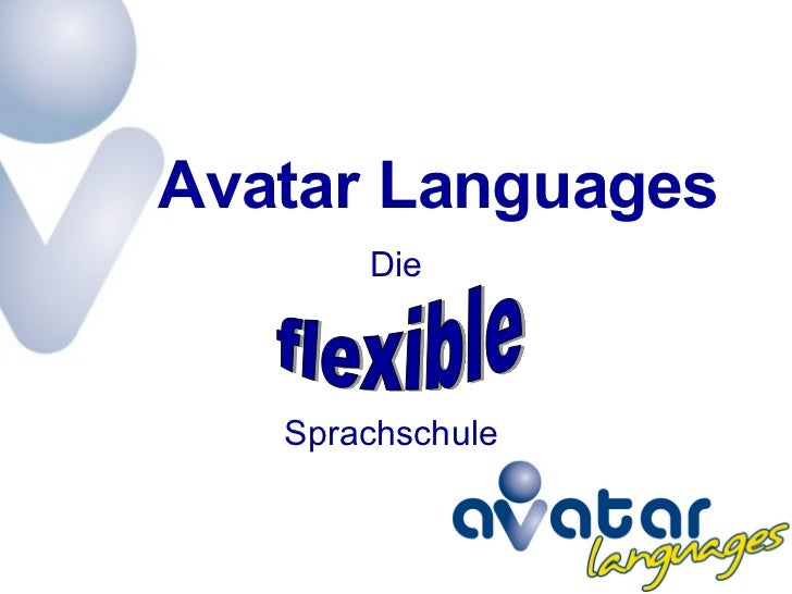 Sprachschule  Die flexible Avatar Languages