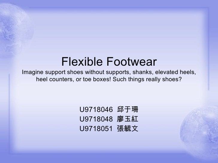 Flexible Footwear
