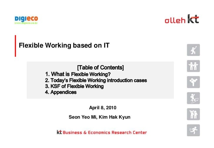 Flexible Working based on IT<br />[Table of Contents]<br />1. What is Flexible Working?<br />2. Today's Flexible Working i...