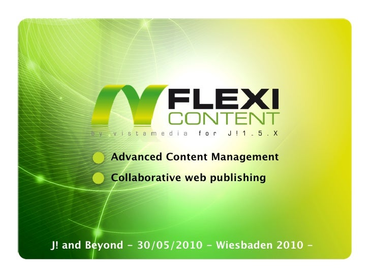 Advanced Content Management            Collaborative web publishing     J! and Beyond - 30/05/2010 - Wiesbaden 2010 -
