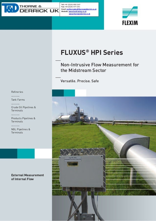 1 FLUXUS® HPI Series  Non-Intrusive Flow Measurement for  the Midstream Sector  Versatile. Precise. Safe Refineries __...