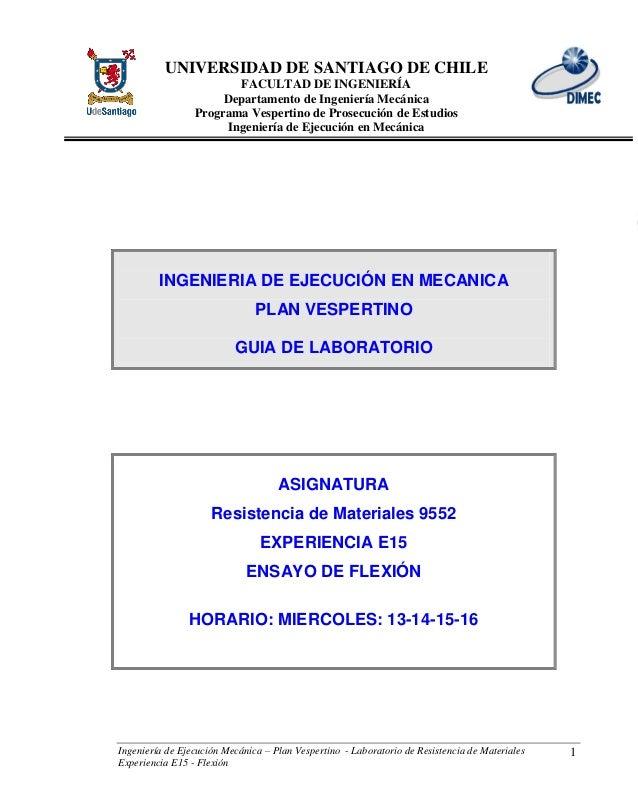 UNIVERSIDAD DE SANTIAGO DE CHILE FACULTAD DE INGENIERÍA Departamento de Ingeniería Mecánica Programa Vespertino de Prosecu...