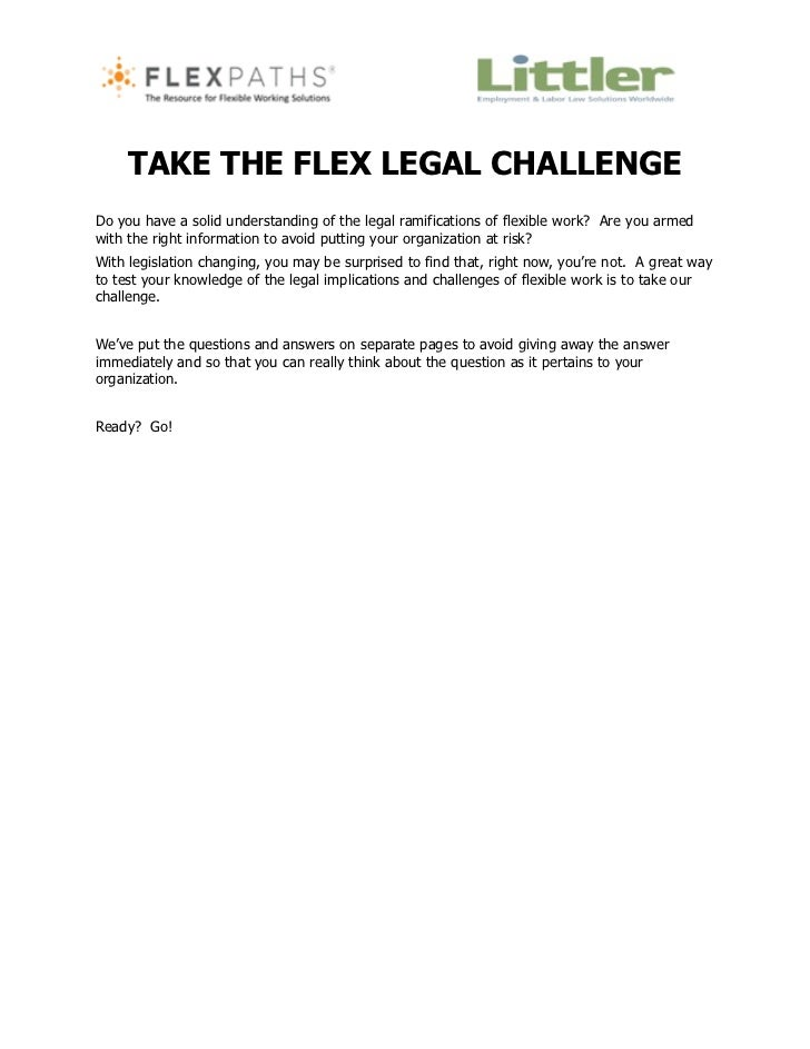 TAKE THE FLEX LEGAL CHALLENGEDo you have a solid understanding of the legal ramifications of flexible work? Are you armedw...