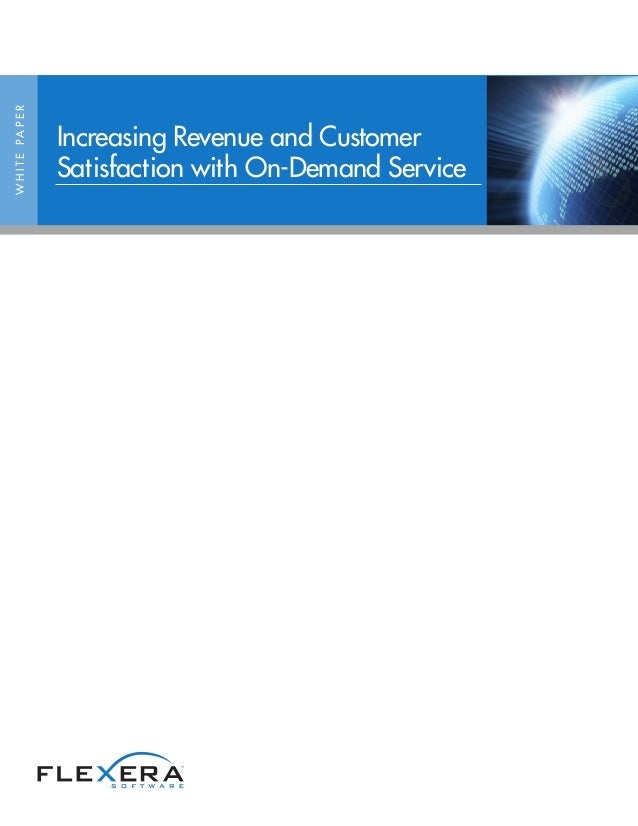 Increasing Revenue and Customer Satisfaction with On-Demand Service
