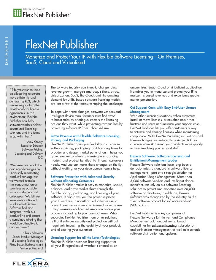 FlexNet PublisherD ATA S H E E T                               Monetize and Protect Your IP with Flexible Software Licensi...