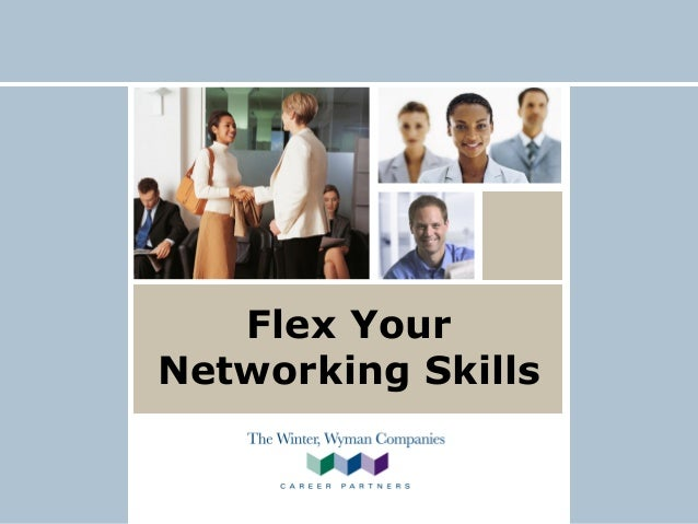 Winter Wyman - Job Search - Flex your Networking Skills