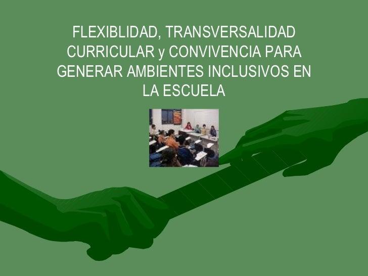 Flexy transconv